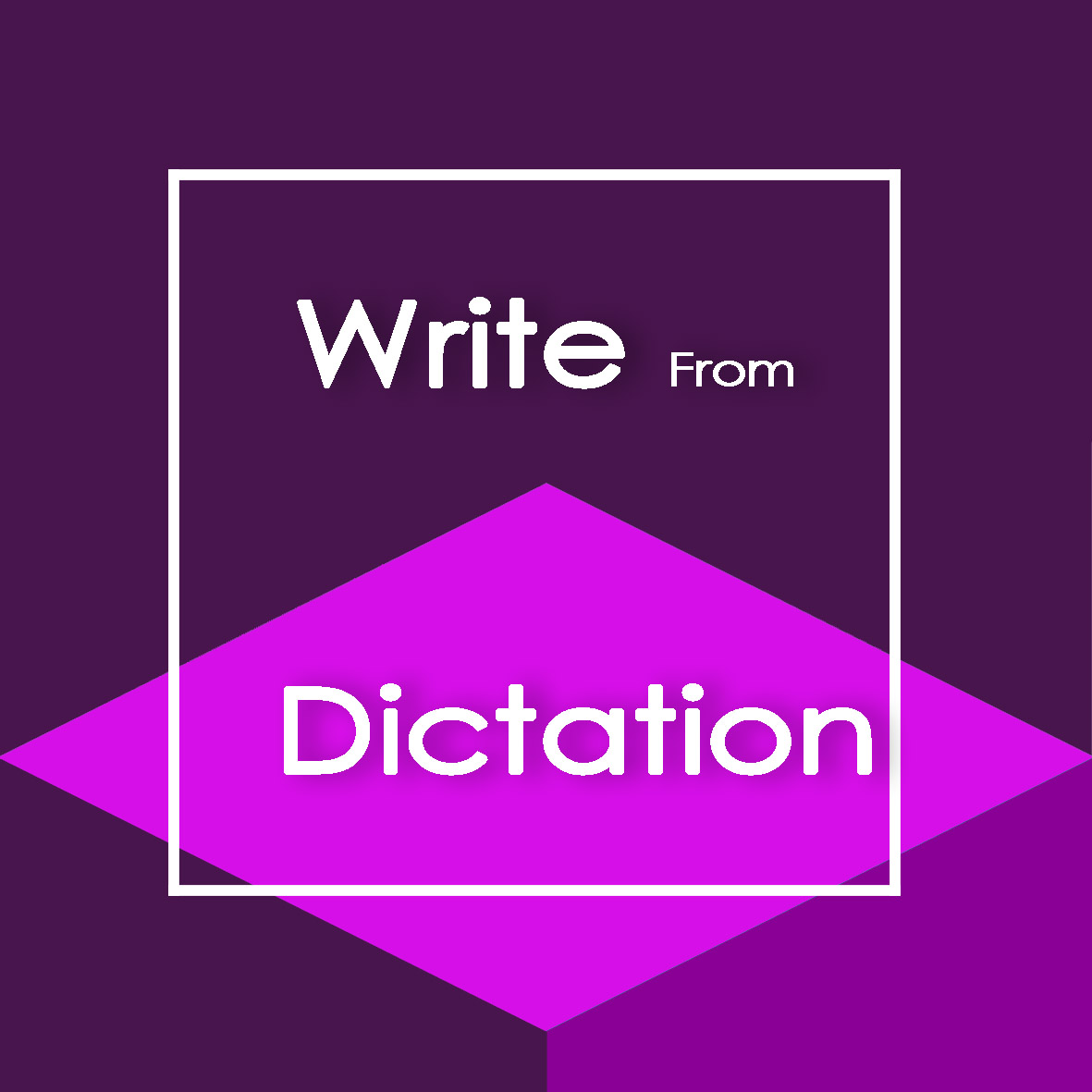 معرفی بخش Write from dictation