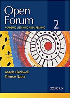 Open Forum 2: Academic Listening and Speaking
