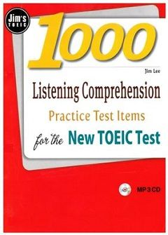 1000 Listening Comprehension Practice Test Items for the New TOEIC Test